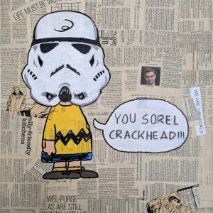 "(VENDUE) Where's the Sorel Crackhead - Acrylic 18"" x 24"""